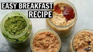 4 EASY OVERNIGHT OATS RECIPES [Vegan + Quick]