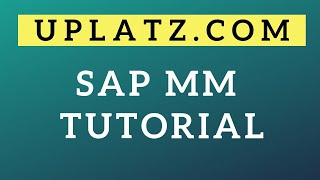 SAP MM Tutorial | SAP Materials Management Training | Uplatz