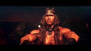 Conan The Barbarian: What is best in life...?