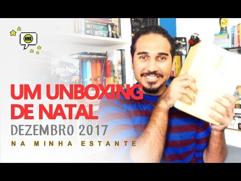 Um Unboxing de Natal: Dezembro 2017 | Na Minha Estante