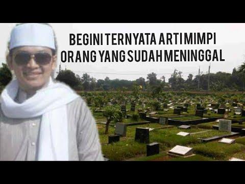 Waspadalah !!!! Arti mimpi orang yang sudah meninggal
