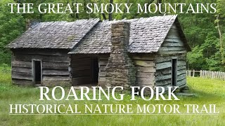 The Roaring Fork Historical Nature Motor Trail. In the Great Smoky Mountains National Park.