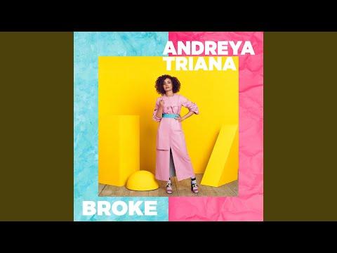 Andreya Triana Broke
