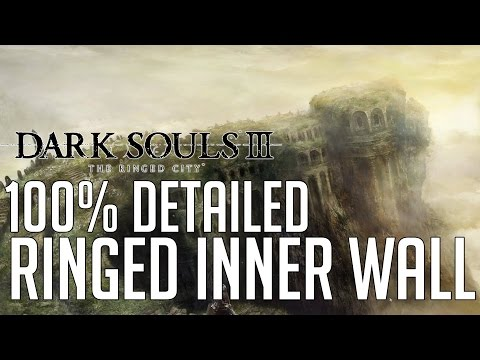 Dark Souls 3 The Ringed City DLC 100% Detailed Walkthrough #3 Ringed Inner Wall