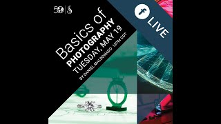 Spring/Summer 2020 Facebook Live Learning Series: Basics of Photography