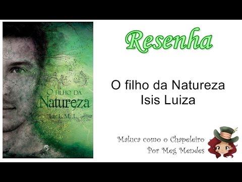 RESENHA | O filho da Natureza (Filhos da Natureza 1) - Isis Luiza