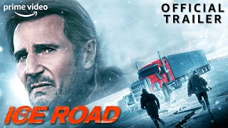The Ice Road | Official Trailer | Prime Video