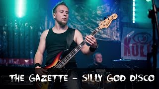 The GazettE - Silly God Disco - Bass Cover