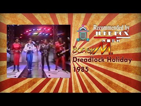 Boney M. Dreadlock Holiday 1985