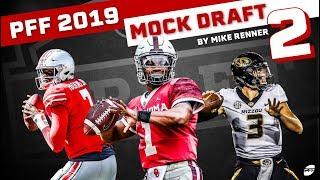 PFF 2019 Renner NFL Mock Draft 2 | PFF