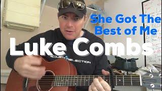 She Got the Best of Me | Luke Combs | Beginner Guitar Lesson
