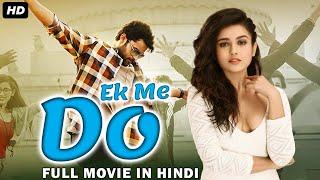 Ek Me Do Full Movie Dubbed In Hindi | Mishti Chakraborty, Aadhi Saikumar