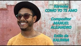 Mi Karaoke - Como Yo Te Amo - Kalimba