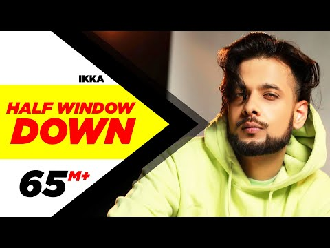 Half Window Down (Full Song) | Ikka | Dr Zeus | Neetu Singh | Heart Tenant