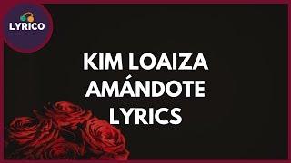 Kim Loaiza - ft. JD Pantoja - Amándote (Lyrics/Letra) 🎵 Lyrico TV