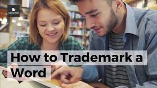 How to Trademark a Word: Everything You Need to Know