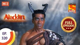 Aladdin   Ep 320   Full Episode   6th November, 2019
