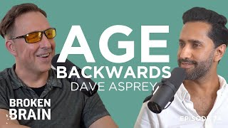 How to Age Backwards and Live to 180 with Dave Asprey