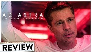AD ASTRA | Review & Kritik Inkl. Trailer Deutsch German (HD) | Brad Pitt 2019
