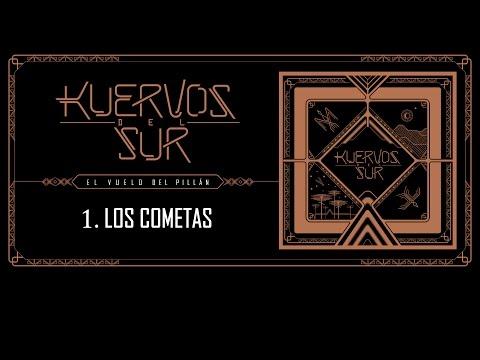 Kuervos del Sur - 01 Los Cometas