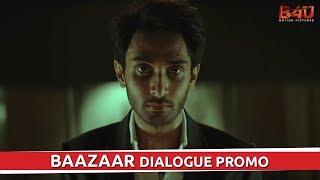 Baazaar - Dialogue Promo #3 | Saif Ali Khan, Radhika Apte | Releasing on 26th October