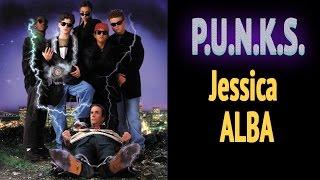 PUNKS  Starring Jessica Alba   Full Movie