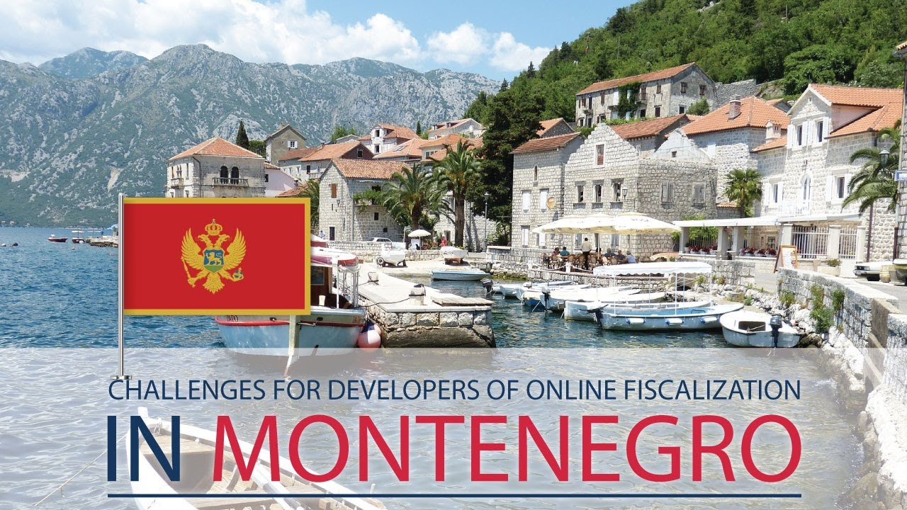 Challenges for developers of online fiscalization in Montenegro