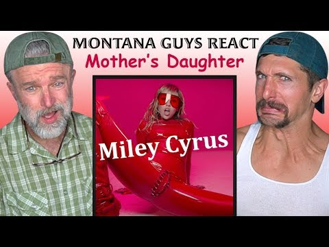 Miley Cyrus Mothers Daughter Music Video Reaction