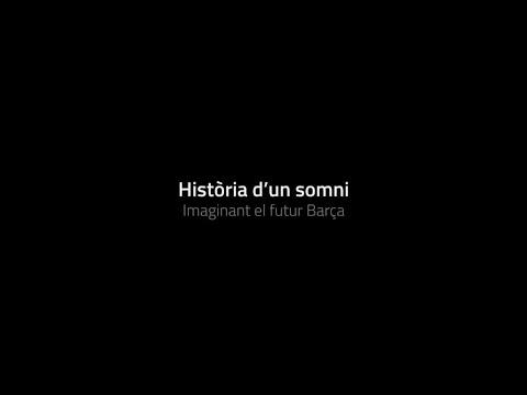 Història d'un somni: imaginant el futur Barça - Teaser 1