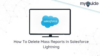 How To Delete Mass Reports In Salesforce Lightning #Salesforce