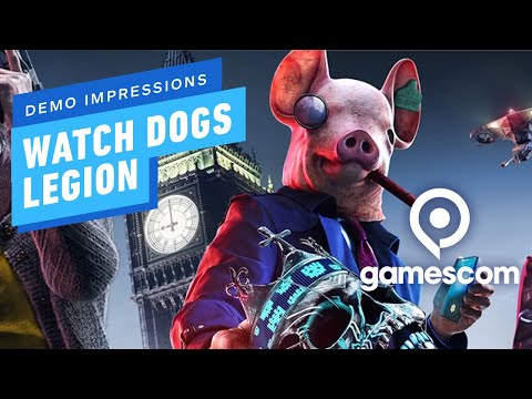 Watch Dogs Legion is Unlike Any Other Ubisoft Game - Gamescom Demo Impressions