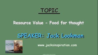 Resource Value- Food For Thought- Jack Lookman