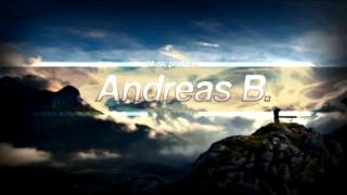 Andreas B. - I need your Love pt. 2 (Full Version)