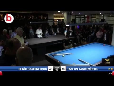 SEMİH SAYGINER(40) & TAYFUN TAŞDEMİR(40) Bilardo Maçı - PLATINUM HANDİKAPLI LİGİ - 2018-Final