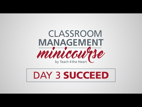 Classroom Management Minicourse Day 3 Succeed - YouTube