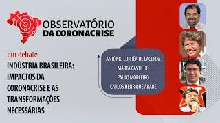 #AO VIVO | Indústria brasileira: impactos da coronacrise e as transformações necessárias