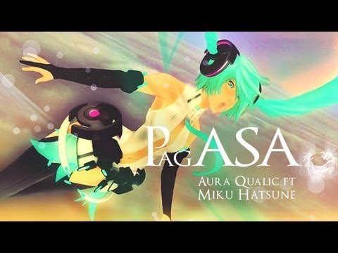 [VOCALOID 2013] Aura Qualic ft. Hatsune Miku - PAGASA [初音ミク]