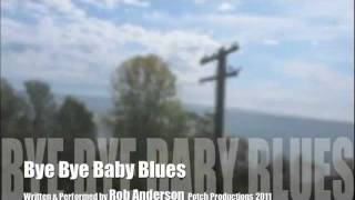 Bye Bye Baby Blues