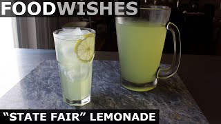 """State Fair"" Lemonade - Best Lemonade Ever - Food Wishes"