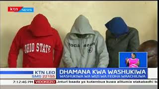 Washukiwa wa wizi wa milioni 50 kutoka benki ya KCB Thika waachiliwa huru