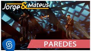 """""""Jorge & Mateus"""" - Paredes (Live)"""