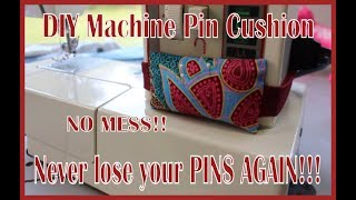 DIY Sewing Machine Pin Cushions