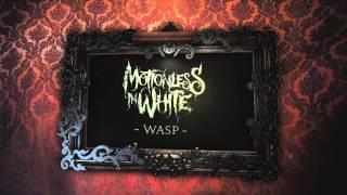 Motionless In White   Wasp (Album Stream)
