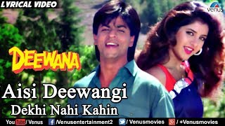 Aisi Deewangi - Lyrical Video   Deewana   Best Bollywood Romantic Songs   Shahrukh Khan,Divya Bharti