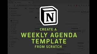 Create A Weekly Agenda Template From Scratch In Notion