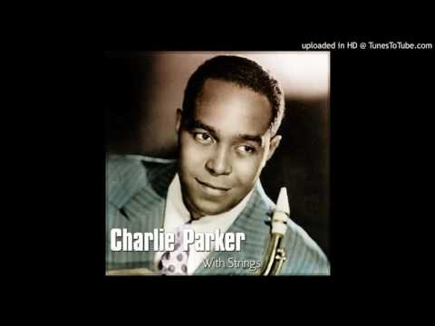 Charlie Parker - I Didn't Know What Time It Was