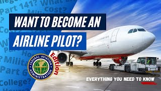 How to become an AIRLINE PILOT   Aviation Careers