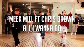 "TAKESHI NISHINO (EXCEED) LESSON 47""Meek Mill ft Chris Brown/ All I Wanna Do """