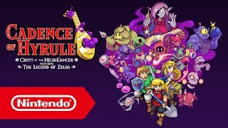 Cadence of Hyrule: Crypt of the NecroDancer featuring The Legend of Zelda - Bande-annonce de l'E3 19