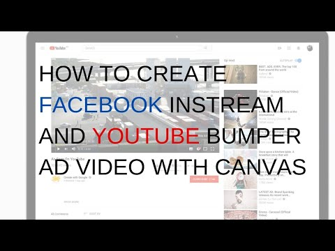 How to create Facebook instream and YouTube bumper ad video with canvas